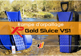 Nouvelle rampe d'orpaillage XP : Gold Sluice VS1